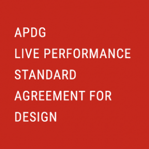 THE APDG LIVE PERFORMANCE STANDARD AGREEMENT FOR DESIGN IS HERE