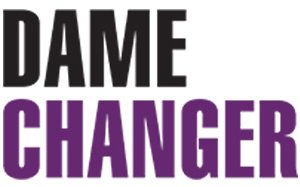 Dame Changer