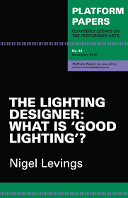 book cover for Lighting Designer: What is Good Lighting